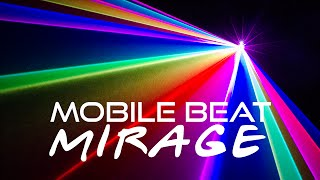 X-LASER MOBILE BEAT MIRAGE in action