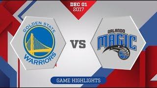 Golden State Warriors vs. Orlando Magic - December 1, 2017
