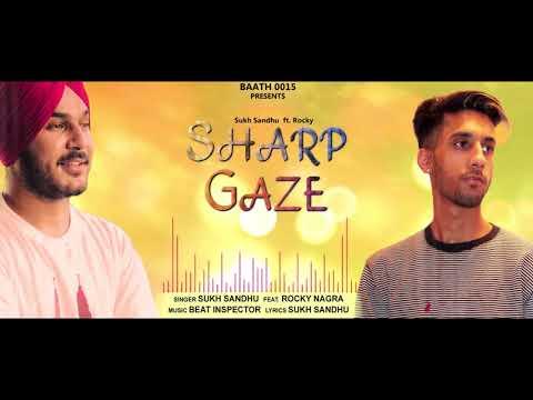 SHARP GAZE LYRICS - Sukh Sandhu