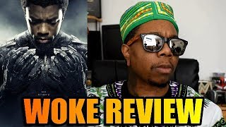 Black Panther - WOKE Review