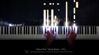 Wanna One「Spring Breeze + I.P.U.」Piano