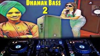 Dhamak The Bass 2 Sony Maan Ft Mukhmantri Rajbir Bath 2019 viral Song coming soon