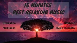 Spiritual Monday   15 MINUTES Best Calming Music   Background, Relax, Study, Meditation   #3