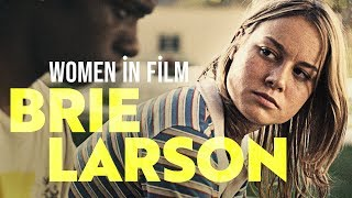 Women in Film: Brie Larson