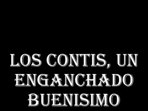 LOS CONTIS -ENGANCHADO