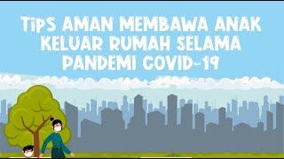 Tips Aman Membawa Anak Keluar Rumah Selama Pandemi Covid19