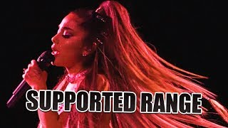 Ariana Grande: SUPPORTED Vocal Range In 2019