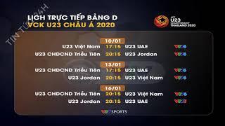Lịch thi đấu và trực tiếp VCK U23 châu Á 2020 của U23 Việt Nam