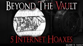 Beyond The Vault: 5 Infamous Internet Hoaxes