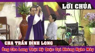 Cười Vỡ Bụng Với Ông Cha Long Này Kỳ Quặc Thế Gọi Không Thấy Trả Lời - Lời Chúa Mỗi Ngày