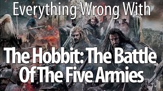 Everything Wrong With The Hobbit: The Battle Of The Five Armies
