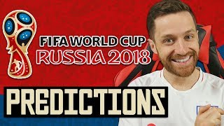 MY WORLD CUP PREDICTIONS! - RUSSIA 2018