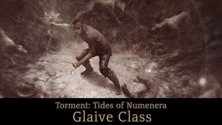 Torment: Tides of Numenera - Glaive Trailer