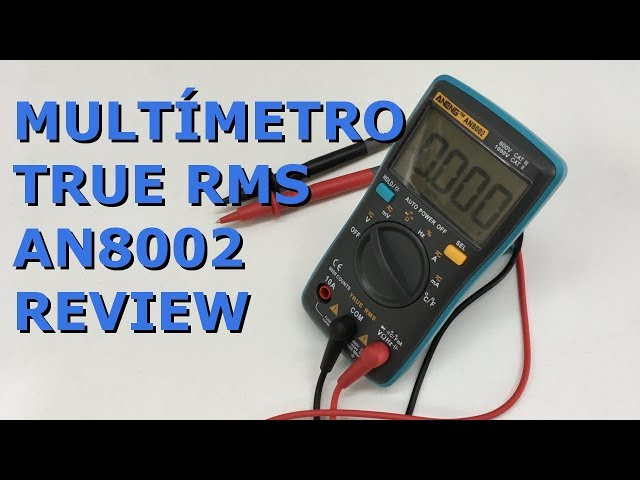 REVIEW MULTÍMETRO TRUE RMS ANENG AN8002