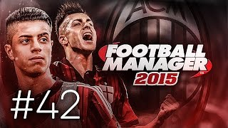 FOOTBALL MANAGER 2015 LET'S PLAY | A.C. Milan #42 | Youngsters Get Involved In The Cup