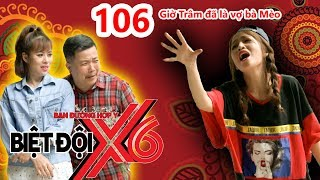 X6 SQUAD| #106| Puka sings 'Vo Nguoi Ta' while Hoang Meo gets married to Dai Ngoc Tram