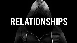 BAD RELATIONSHIPS (Powerful)
