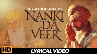 Nanki Da Veer – Diljit Dosanjh