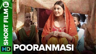 Pooranmasi | Short Film | Amrita Singh, Parmeet Sethi & Minnisha Lamba