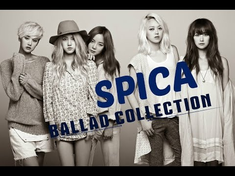 SPICA (스피카) - BALLAD SONGS COLLECTION