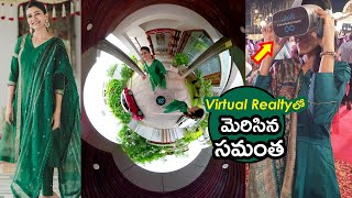 Watch: Samantha virtual reality (VR) 3D video during Rana ..