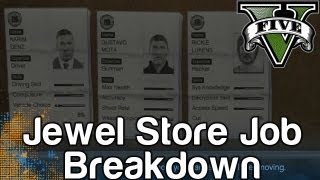 GTA 5 - Jewel Store Job Breakdown - How To Earn The Most Money During Your First Heist