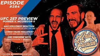 EP. 284: UFC 257 - Poirier v. McGregor II Preview & Max Holloway Reactions with Ray Longo