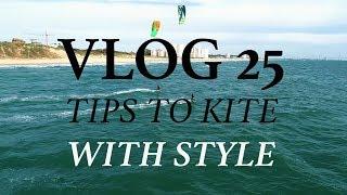 VLOG 25 - TIPS TO KITE WITH STYLE - Antoine Auriol - 4K - SUBTITLES SPA - FRA - ENG