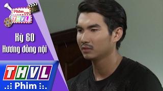 THVL | Phim trên THVL - Kỳ 60: Hương Đồng Nội: Diễn viên Trịnh Xuân Nhản