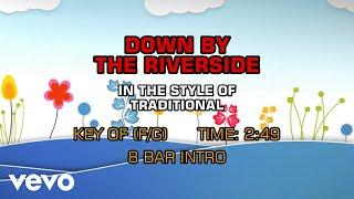 Traditional - Down By The Riverside (Karaoke)