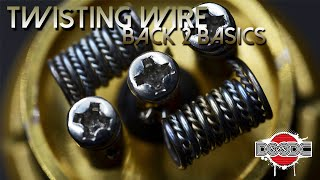 Back 2 Basics - Twisting Wire (Twisted, Helix, Spiral)