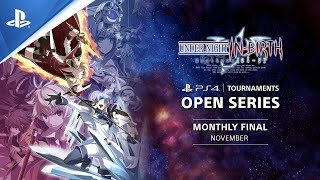 UNDER NIGHT IN-BIRTH Exe:Late[cl-r] : Monthly Finals EU : PS4 Tournaments Open Series