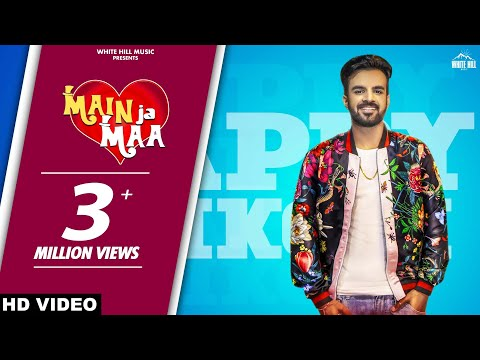 Main Ja Maa (Full Song) Happy Raikoti - Oshin Brar