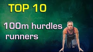 Top 10 best 100m hurdles runners of all time (women)