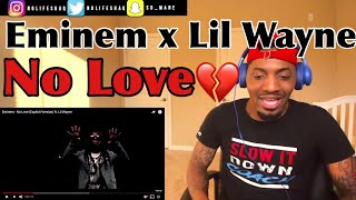 Eminem - No Love (Explicit Version) ft. Lil Wayne | REACTION