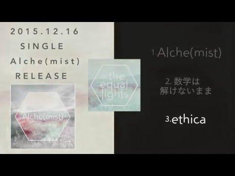 the equal lights - 1st Single Alche(mist) Trailer