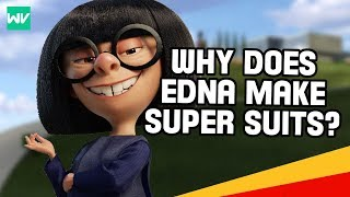 Why Edna Mode Makes Super Suits! | Incredibles Theory: Discovering Disney Pixar