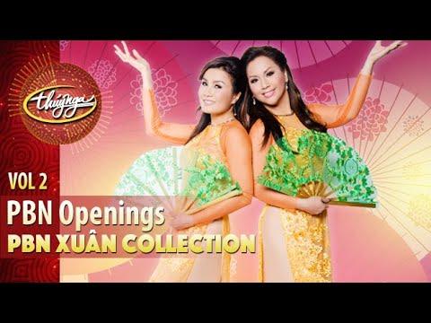 PBN Xuân Collection | Paris By Night Openings (Vol 2)