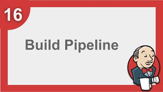 Jenkins Beginner Tutorial 15 - How to setup BUILD PIPELINE in Jenkins (Step by Step)