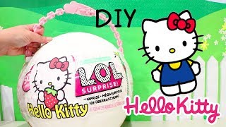 Hello Kitty ! Toys and Dolls Fun for Kids with *Customized* LOL Big Surprise Toy Egg & Blind Bags