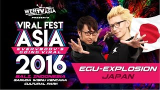 Viral Fest Asia 2016 - Egu Splosion (Japan) Performance