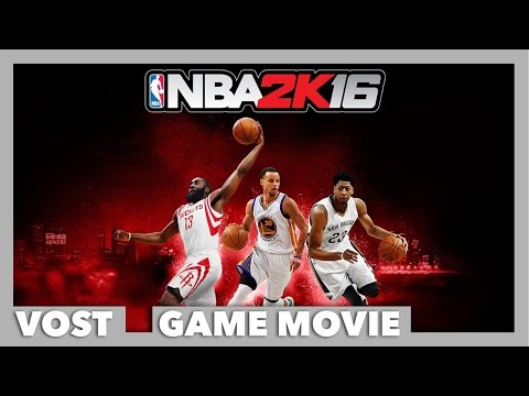 NBA 2K16 - Le Film Complet - / FR / HD - YouTube