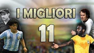 Il Migliore Top 11 Della Storia Del Calcio