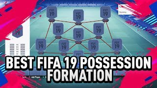 BEST FIFA 19 POSSESSION FORMATION + DYNAMIC TACTICS