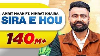 Sira E Hou – Amrit Maan – Nimrat Khaira Video HD
