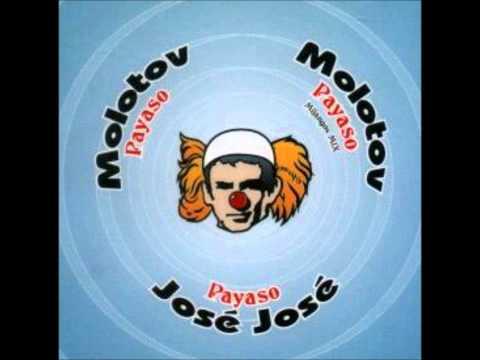 Molotov - Payaso (Un tributo a José José)