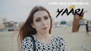 Yaari – Chand Malik – Naseebo Lal