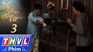 THVL L Tỷ Phú Chăn Vịt - Tập 3