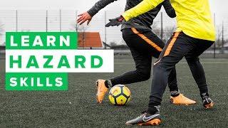 Learn cool Eden Hazard football skills | How to dribble like Hazard