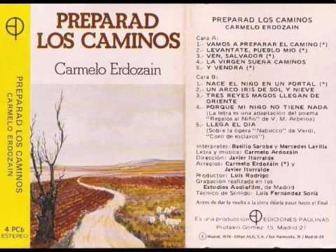 La Virgen sueña caminos - Carmelo Erdozain - Preparad los caminos